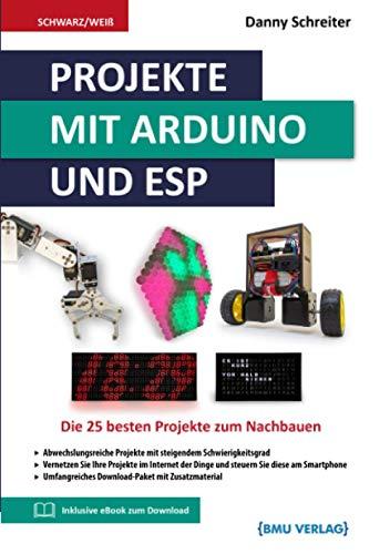 Projekte mit Arduino und ESP: Die 25...