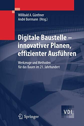 Digitale Baustelle- innovativer Planen,...