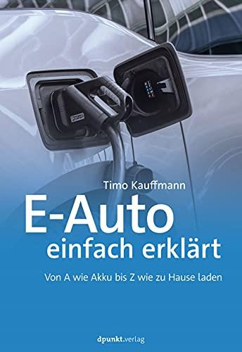 E-Auto einfach erklärt: Von A wie Akku...