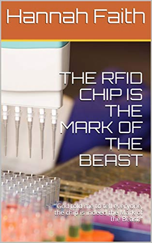 THE RFID CHIP IS THE MARK OF THE BEAST:...