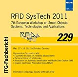 ITG-Fb. 229: RFID SysTech 2011, CD-ROM7th European Workshop on Smart Objects: Systems, Technologies and Applications May, 17 - 18, 2011 in Dresden, Germany