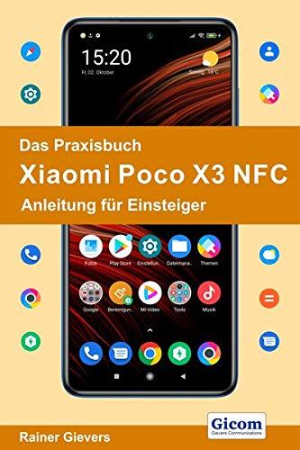 Das Praxisbuch Xiaomi Poco X3 NFC -...