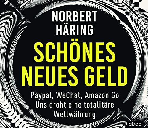 Schönes neues Geld: PayPal, WeChat,...